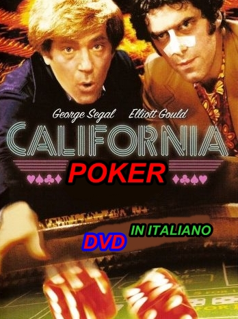 CALIFORNIA_POKER_-_DVD_1974_Elliott_Gould_-_George_Segal_in_italiano