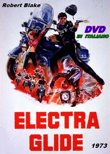 ELECTRA_GLIDE_DVD_1973_IN_ITALIANO_Robert_Blake