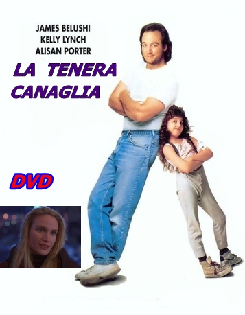LA_TENERA_CANAGLIA_-_DVD_1991_James_Belushi_Alisan_Porter_Kelly_Lynch