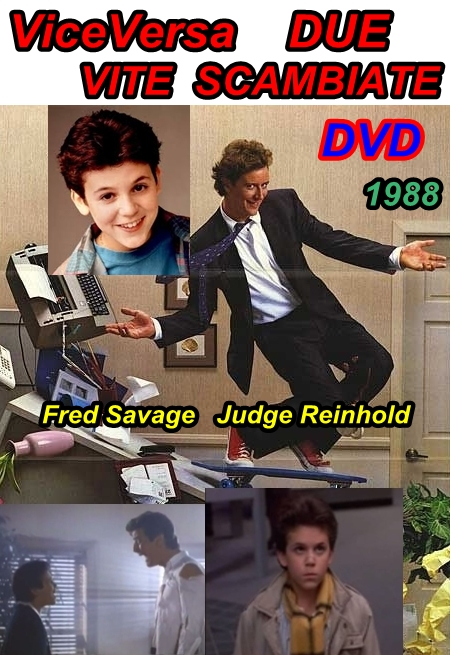 VICEVERSA_DUE_VITE_SCAMBIATE_1988_Fred_Savage_Judge_Reinhold